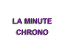 UNE MINUTE CHRONO