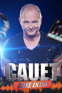 Cauet Mixe en live.  Une production de Be Aware Groupe